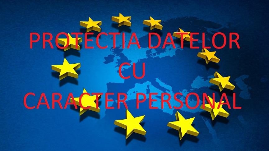 REGULAMENTUL (UE) 2016/679 AL PARLAMENTULUI EUROPEAN SI AL CONSILIULUI